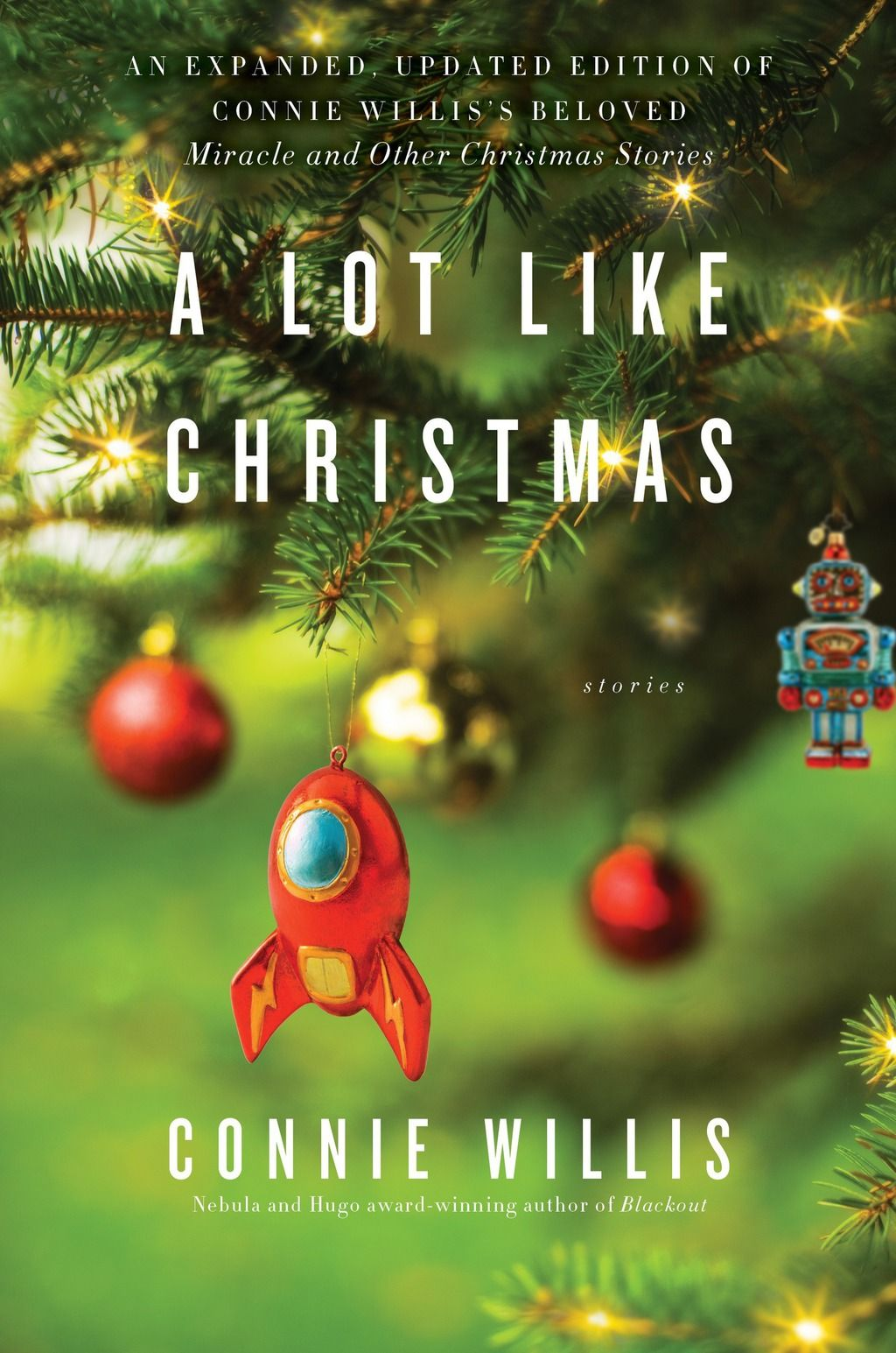 7 Christmas Books to Read When You Celebrate the Holiday Alone A Lot Like Christmas by Connie Willis