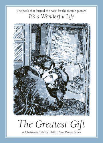 The Greatest Gift by Philip Van Doren Stern
